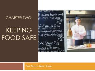 Chapter Two: Keeping Food Safe