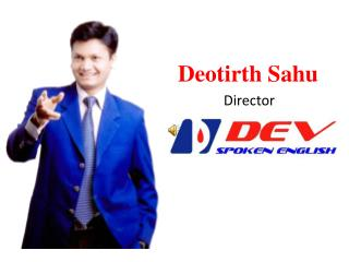Deotirth Sahu              Director