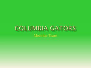 Columbia gators