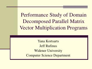 Performance Study of Domain Decomposed Parallel Matrix Vector Multiplication Programs