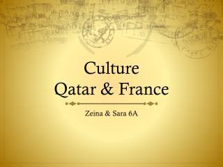 Culture  Qatar & France