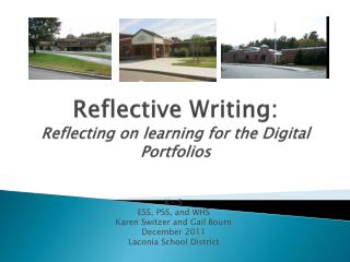 Reflective Writing:  Reflecting on learning  for the  Digital Portfolios