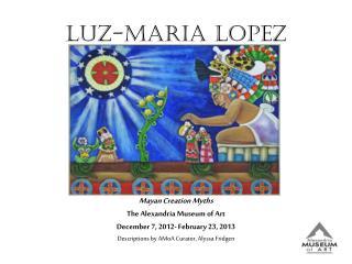 Luz-Maria Lopez