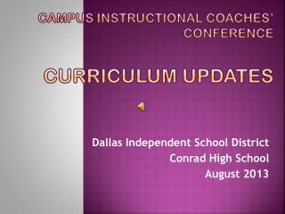 Campus Instructional Coaches' Conference Curriculum Updates