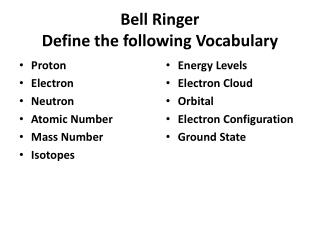 Bell Ringer Define the following Vocabulary