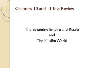 Chapters 10 and 11 Test Review