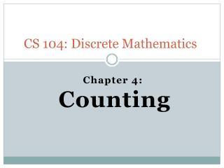 CS 104: Discrete Mathematics