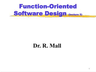 Function-Oriented Software Design lecture 5