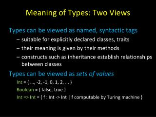 Meaning of Types: Two Views