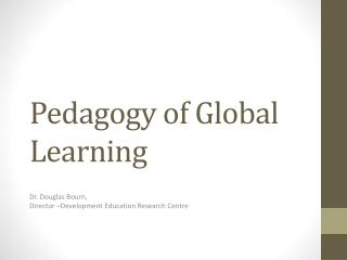 Pedagogy of Global Learning