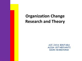 Organization Change Research and Theory