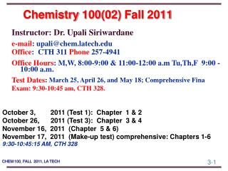 Chemistry  100(02)  Fall  2011