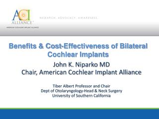 Benefits  &  Cost-Effectiveness  of Bilateral Cochlear Implants