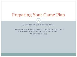 Preparing Your Game Plan