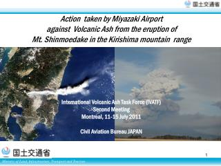 Action  taken by Miyazaki Airport  against  Volcanic Ash from  the eruption of