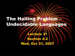 The Halting Problem   Undecidable Languages