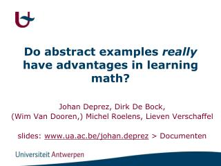 Do abstract  examples really  have  advantages  in  learning math ?