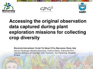 Bioversity International, Via dei Tre Denari 472/a, Maccarese, Rome, Italy