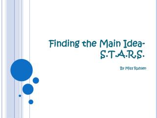 Finding the Main Idea- S.T.A.R.S.