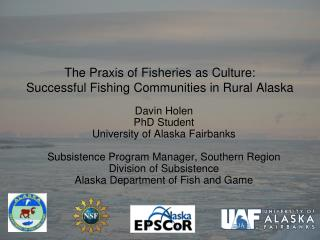 The Praxis of Fisheries as Culture:  Successful Fishing  Communities in Rural Alaska