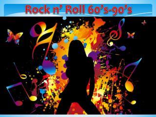 Rock n' Roll 60's-90's