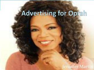 Advertising for Oprah