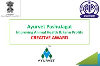 Ayurvet PashuJagat Improving Animal Health & Farm Profits  CREATIVE AWARD