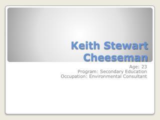 Keith Stewart  Cheeseman