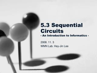5.3 Sequential Circuits - An Introduction to Informatics -