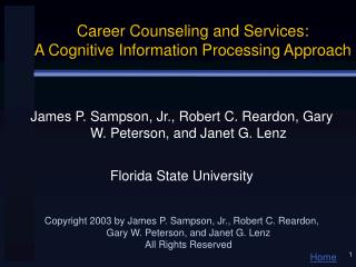 Career Counseling and Services:  A Cognitive Information Processing Approach