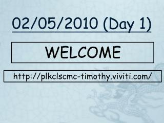 02/05/2010 (Day 1)