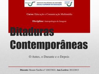 Ditaduras Contempor�neas