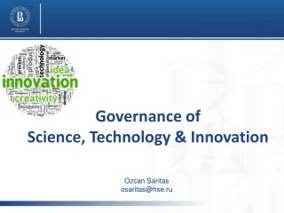 Governance of  Science , Technology & Innovation