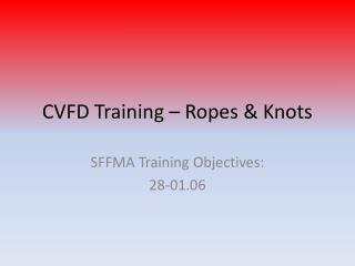 CVFD Training – Ropes & Knots