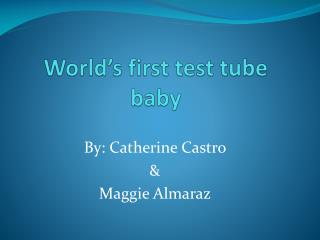 World's first test tube baby