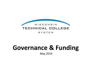Governance & Funding  May 2014