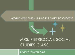 MRS. PIETRICOLA'S SOCIAL STUDIES CLASS