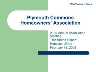 Plymouth Commons  Homeowners� Association