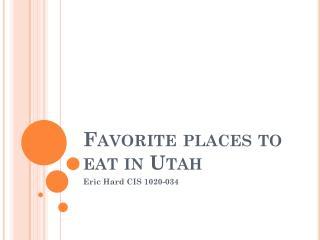 Favorite places to eat in Utah
