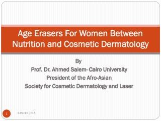 Age Erasers For Women Between Nutrition and Cosmetic Dermatology