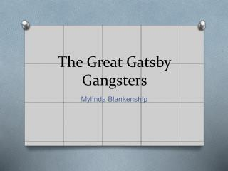 The Great Gatsby Gangsters