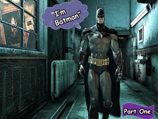 """"""" I'm Batman"""""""