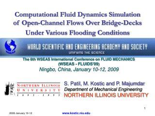 Computational Fluid Dynamics Simulation of Open-Channel Flows Over Bridge-Decks Under Various Flooding Conditions