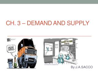 Ch. 3 � Demand and Supply