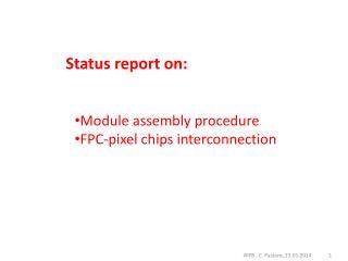 Status report on: