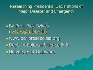 Researching Presidential Declarations of Major Disaster and Emergency