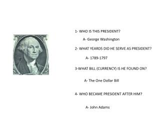 1- WHO IS THIS PRESIDENT?