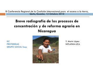 Breve radiografía de los procesos de concentración y de reforma agraria en Nicaragua