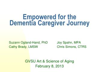 Empowered for the  Dementia Caregiver Journey