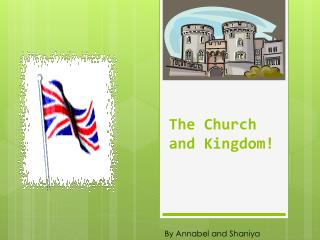 The Church and Kingdom !